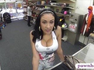 Huge Boobs Latina Pawns Her Tight Pussy And Screwed For Cash