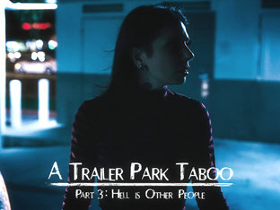 Abella Danger In Trailer Park Taboo - Part 3 - Puretaboo